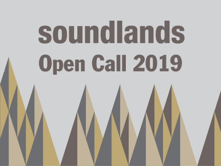 Soundlands Open Call 2019